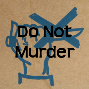 Do Not Commit Murder
